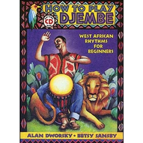 DWORSKY/SANSBY. How to play djembe (cd)