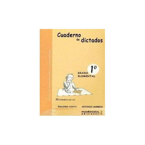 COSTA/MORENO. Cuaderno de Dictatos Vol 1 Grado Elemental
