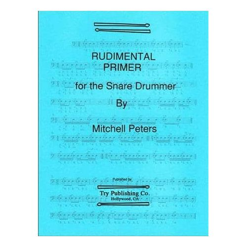 PETERS,M. Rudimental primer for the Snare Drum